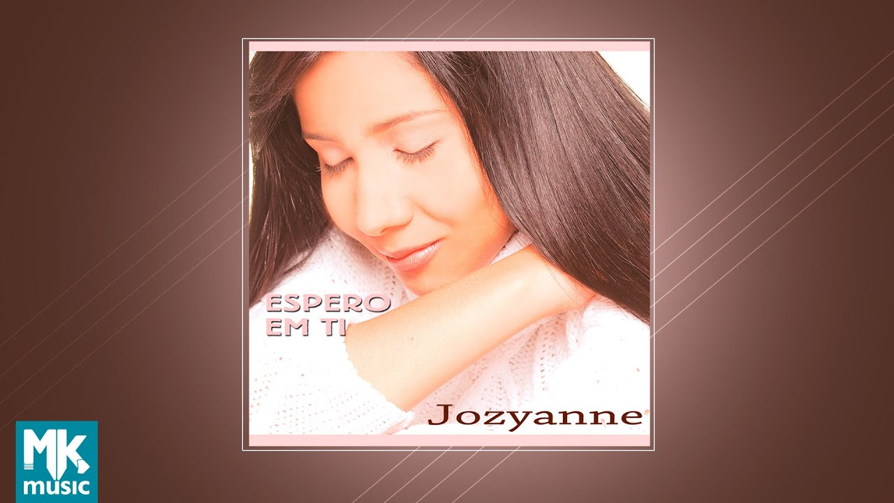 💿 Jozyanne - Espero em Ti (CD COMPLETO)