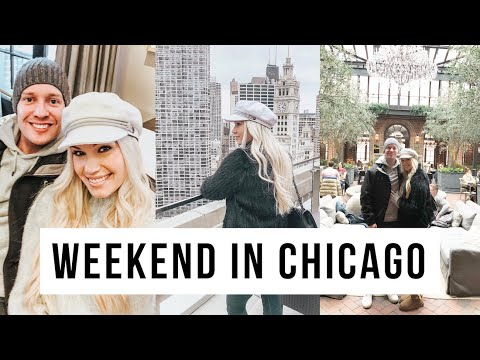 A WEEKEND IN CHICAGO   VLOG