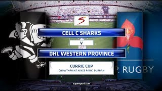 Currie Cup 2017 - Cell C Sharks Vs DHL Western Province