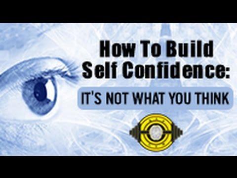 How to Build Confidence & Self Esteem