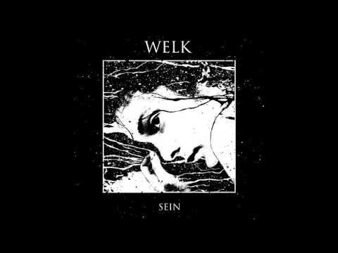 Welk - Sein EP FULL ALBUM (2017 - Black Metal / Crust / Hardcore Punk)