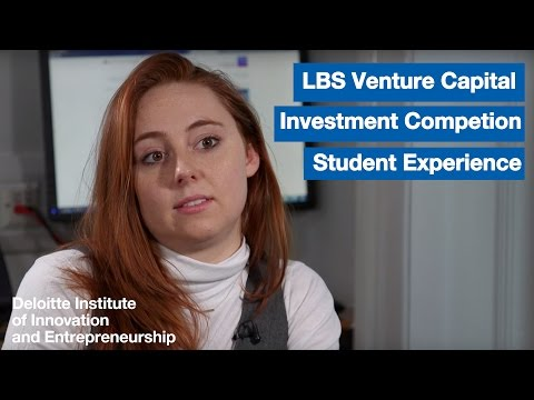 LBS Venture Capital Investment Competition: Student Experience