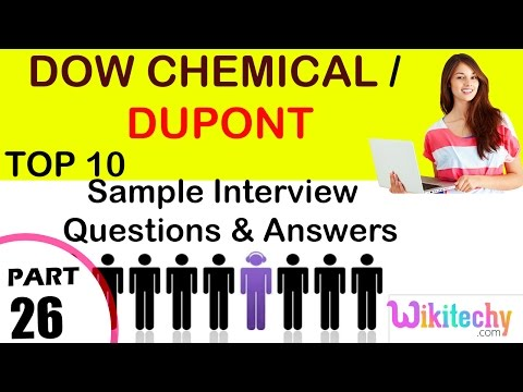 Dow Chemical | Dupont  Important Interview Questions And Answers For Freshers / Experienced