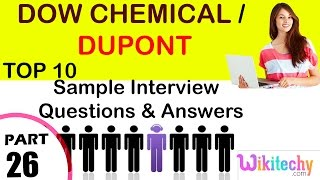 dow chemical   dupont  important interview questions and answers for freshers / experienced
