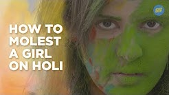 ScoopWhoop: How To Molest A Girl On Holi