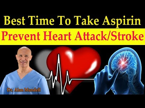Best Time to Take Aspirin to Prevent Heart Attack & Stroke - Dr. Alan Mandell, D.C.