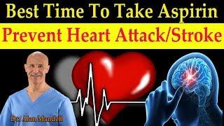 Скачать Best Time To Take Aspirin To Prevent Heart Attack Stroke Dr Alan Mandell D C