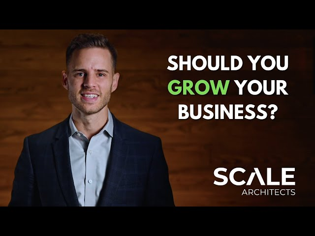 Should You Grow Your Business?