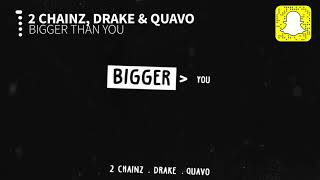 2 Chainz Bigger Than You Clean Ft Drake Quavo