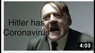 Hitler has Coronavirus and he is MAD! | Video
