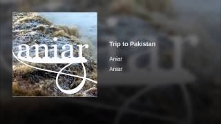 Trip to Pakistan