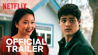 To All The Boys 2: P.S. I Still Love You | Official Sequel Trailer 2 | Netflix India