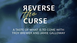 Reverse The Curse | Troy Brewer and Jamie Galloway | OpenDoor Church
