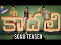 Latest Telugu Movie Songs 2017 Kaadhali Telugu Movie Song Teaser Pooja K Doshi Harish Kalyan