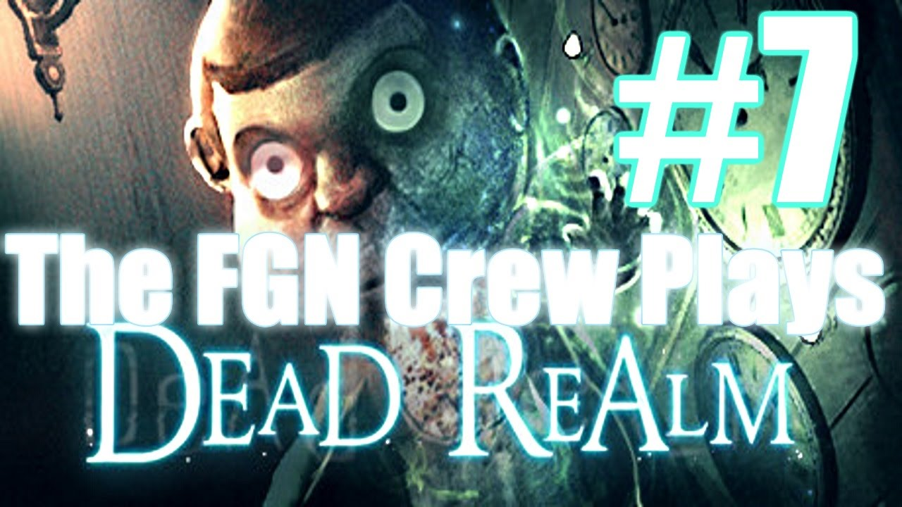 The FGN Crew Plays: Dead Realm #7 - Play House (PC) - YouTube