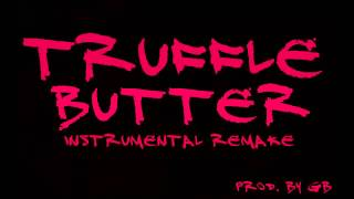 Nicki Minaj - Truffle Butter ft. Drake, Lil' Wayne (Instrumental Remake Prod. By GB)