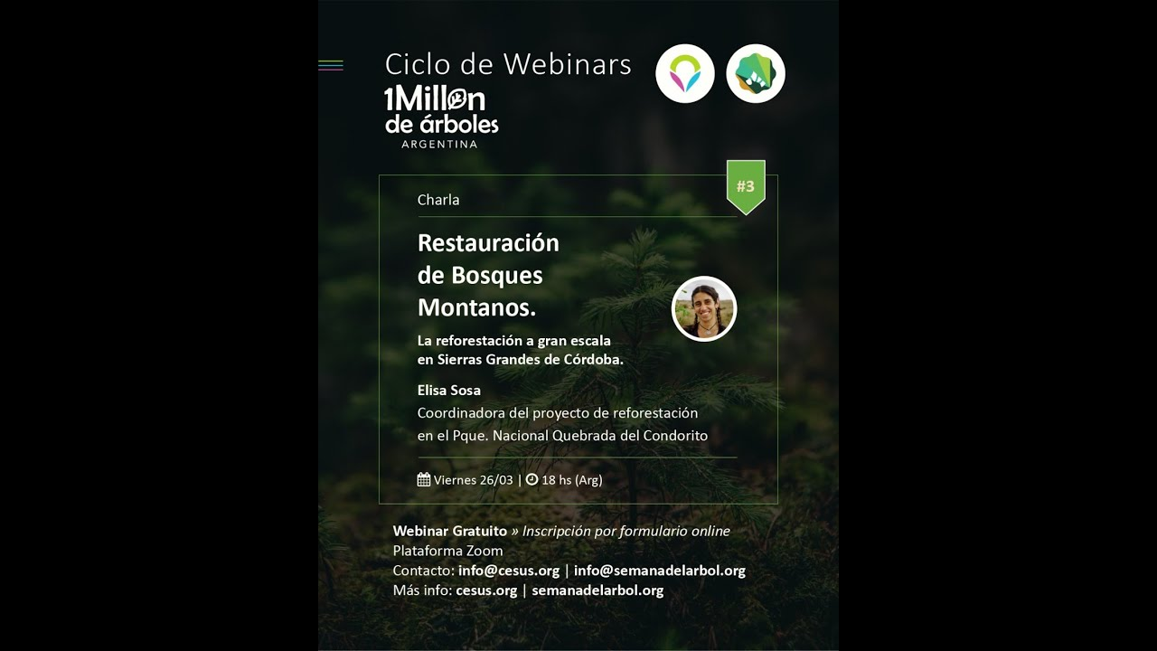 Reviví el #3 Webinar 2021: Restauración de Bosques Montanos