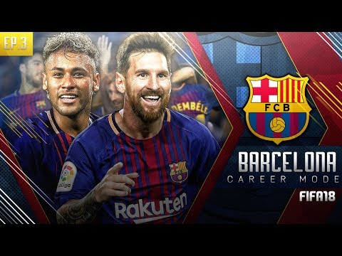 FIFA 18 Barcelona Career Mode - EP3 - The PSG Comeback Hero Returns!! Another El Classico!!