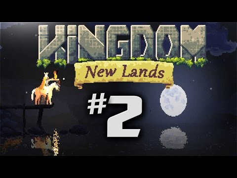 Kingdom New Lands Gameplay - Ep 2 - BUILDING A SHIP!  (Let's Play Kingdom New Lands Expansion)