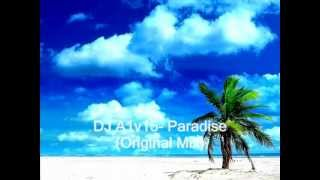 My 4th House Track Avicii Style- DJ A1v15- Paradise (Original Mix)