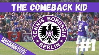 NEW SERIES FM21 THE COMEBACK KID 1 TENNIS BORUSSIA BERLIN GERMANY FOOTBALL MANAGER 2021
