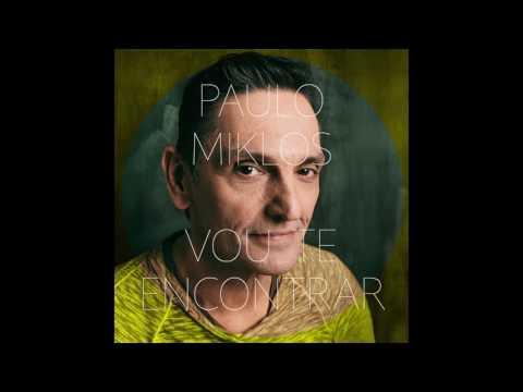 Paulo Miklos  Vou Te Encontrar Tema O Outro Lado do Paraíso