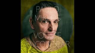 Paulo Miklos - Vou Te Encontrar (Tema O Outro Lado do Paraíso)
