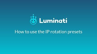 How to Use IP Rotation Presets