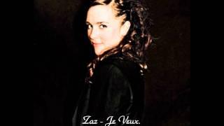 Zaz - Je Veux. ♥
