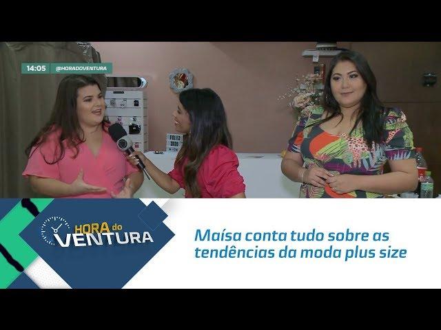 Maísa conta tudo sobre as tendências da moda plus size para o verão - Bloco 01