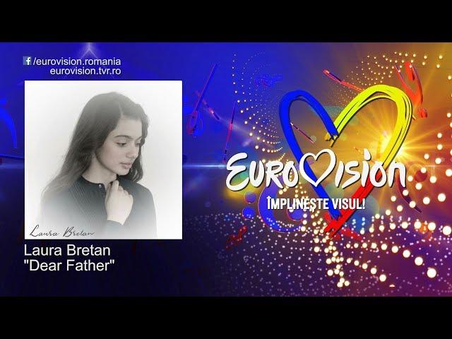 Laura Bretan - Dear Father   Eurovision România 2019