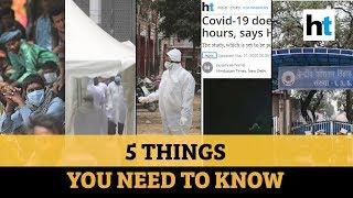 covid-19-survives-masks-nizamuddin-sealed-top-5-stories-ht