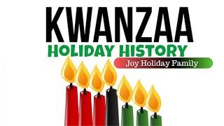 Kwanzaa - Holiday History