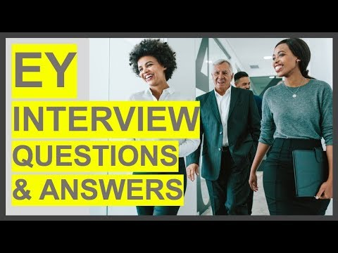 EY (Ernst & Young) Interview Questions And Answers! How To PASS Your EY Interview!