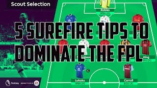 FPL 5 Tips To Ensure You Dominate The 17/18 Season