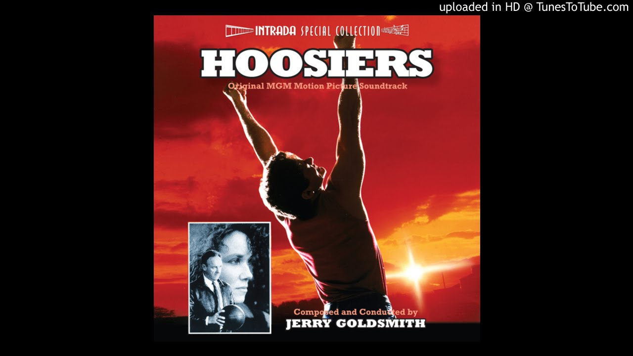 The finals-HOOSIERS-Jerry Goldsmith-