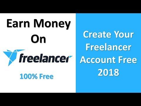 How to create Freelancer account free 2018