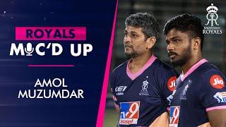 Royals Mic'd Up with Amol Muzumdar