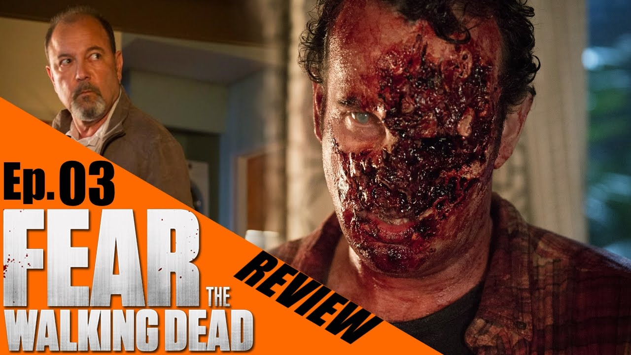 "fear the walking dead episode 3 review ""the dog"" (good) season 1"