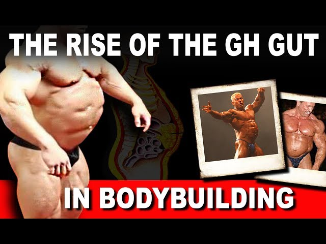 The Rise of the GH Gut in the Sport of Bodybuilding