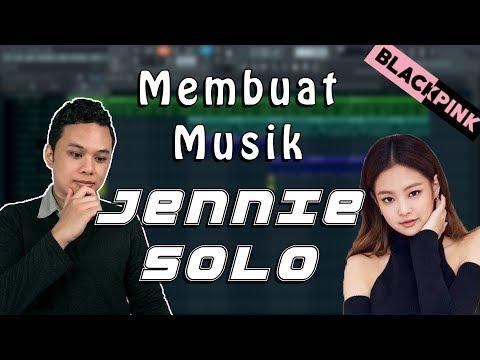Cara Membuat Musik JENNIE BLACKPINK SOLO! Mp3