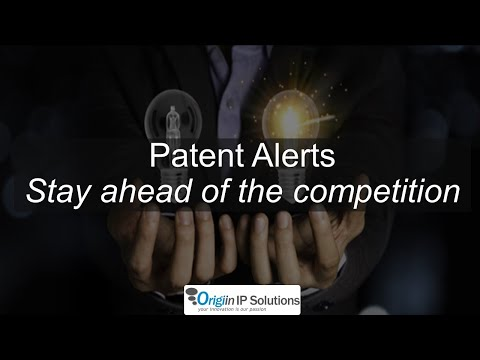 Session 02 - Stay ahead of the competition with Patent Alerts