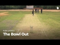 Bowl Out | Cricket