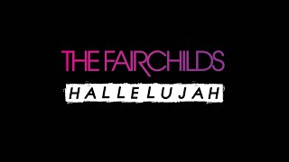 THE FAIRCHILDS - TEASER LET IT OUT 2020 - HALLELUJAH