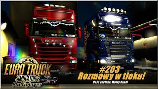"""Euro Truck Simulator 2 - #203 """"Rozmowy w tłoku"""""""