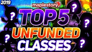 MapleStory: Top Five Classes for Unfunded Players! (2019)