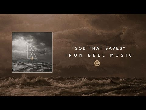 Iron Bell Music // God That Saves (Live Album Version)- Lyric Video