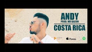 ANDY - Costa Rica ( Prod. Mr Bacon )
