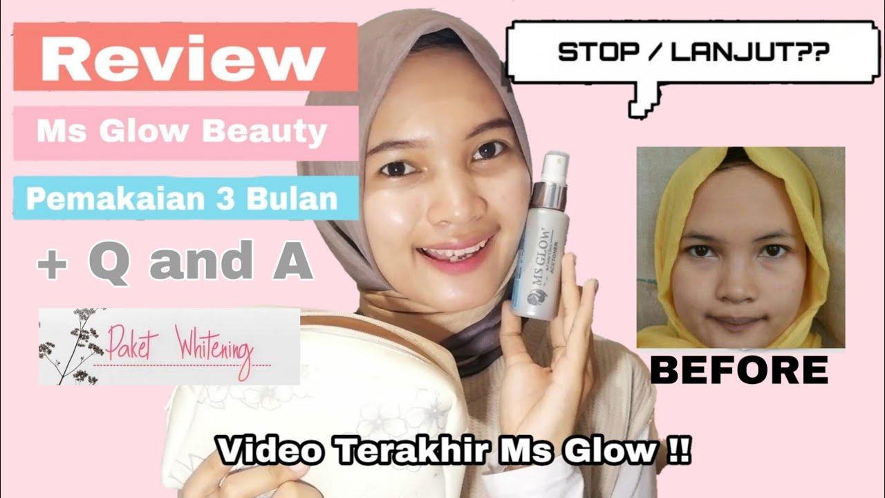 Pengalaman Pakai Skincare Ms Glow Beauty 3 Bulan Ayu Rahayu Youtube