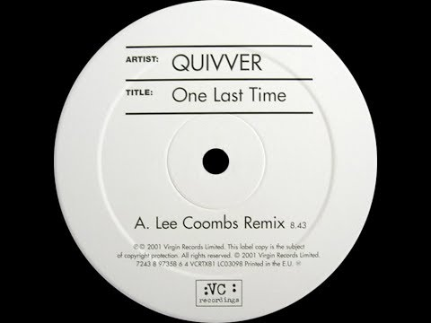 Quivver – One Last Time (Lee Coombs Remix)